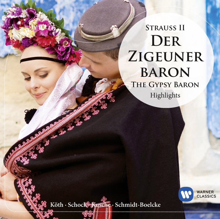 Strauss II: Der Zigeunerbaron - Highlights (Inspiration)