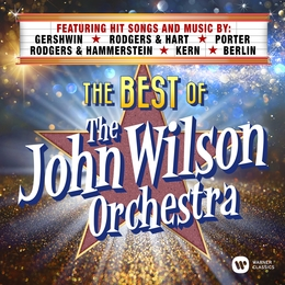The Best of The John Wilson Orchestra