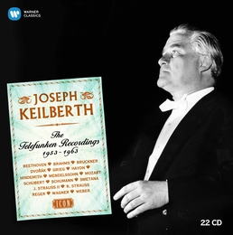 Joseph Keilberth: The Telefunken Recordings