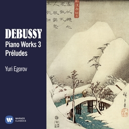 Debussy: Piano Works 3: Préludes