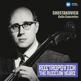Shostakovich: Cello Concertos (The Russian Years)