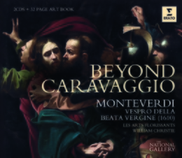 Beyond Caravaggio - Monterverdi Vespers (National Gallery Collection)