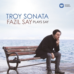 Troy Sonata, Fazil Say plays Say