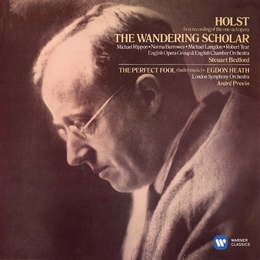 Holst: The Wandering Scholar, Ballet from The Perfect Fool & Egdon Heath