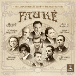 Fauré: Complete chamber music for strings
