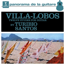 Villa-Lobos: 12 Études for Guitar, W235