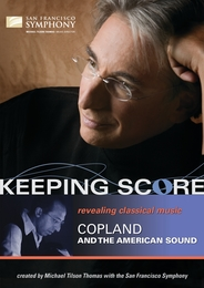 Keeping Score - Copland and the American Sound