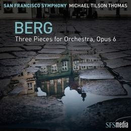 Berg: Three Pieces for Orchestra