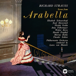 Strauss: Scenes from Arabella, Op. 79