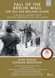 Fall of the Berlin Wall – A musical journey with Leonard Bernstein and Kurt Masur