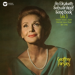An Elisabeth Schwarzkopf Song Book, Vol. 3