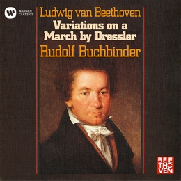 Beethoven: 9 Variations on a March by Dressler, WoO 63