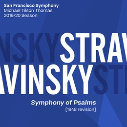 Stravinsky: Symphony of Psalms [1948 Revision]