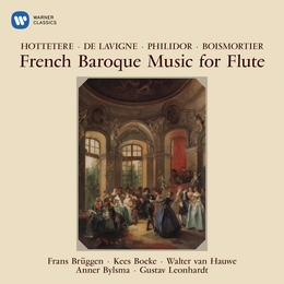 French Baroque Music for Flute by Hotteterre, Philidor & Boismortier