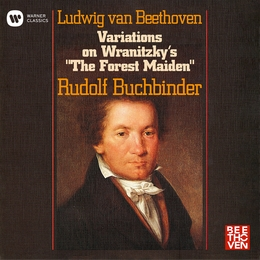 "Beethoven: 12 Variations on Wranitzky's ""The Forest Maiden"", WoO 71"