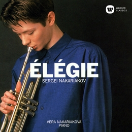 Élégie: Songs by Schumann, Schubert and Others, Arranged for Trumpet and Piano