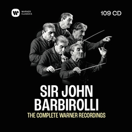 Sir John Barbirolli - The Complete Warner Recordings