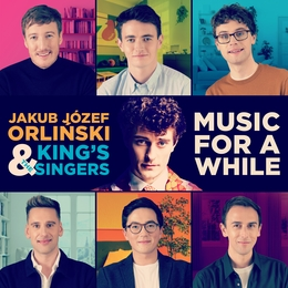 Music for a while Jakub Józef Orliński The King's Singers
