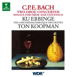 CPE Bach: Two Oboe Concertos & Sonata for Oboe and Continuo
