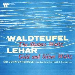 Waldteufel: The Skaters Waltz - Lehár: Gold and Silver Waltz