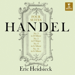 Handel: Four Keyboard Suites, Nos. 3, 2, 9 & 16