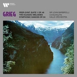 Grieg: Suite No. 1 from Peer Gynt, Two Elegiac Melodies & Symphonic Dances