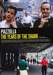 Astor Piazzolla - The Years of the Shark - Documentary