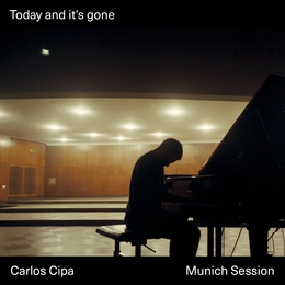 Today and it's gone Carlos Cipa