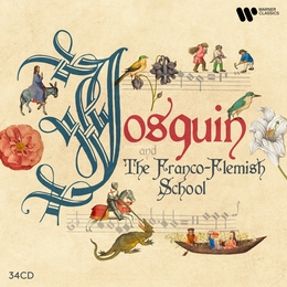 Josquin & the Franco-Flemish School Ensemble Gilles Binchois, Hilliard Ensemble, Early Music Consort of London, King Singers