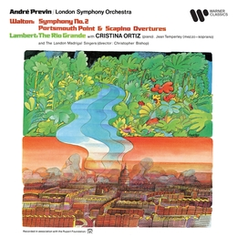 Walton: Symphony No. 2, Portsmouth Point & Scapino - Lambert: The Rio Grande