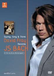 Bach: Swing, Sing and Think (David Fray)