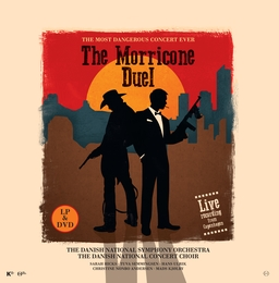 The Morricone Duel - The most dangerous concert ever