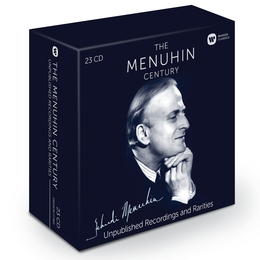 Menuhin Century: Unpublished Recordings and Rarities