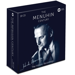 The Menuhin Century: The Historic Recordings