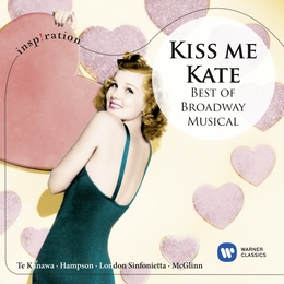 Kiss Me, Kate - Best of Broadway Musical (Inspiration)