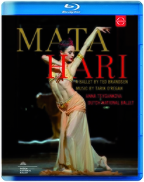 Mata Hari - A ballet in two acts by Ted Brandsen