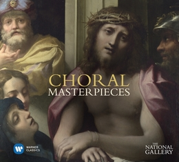 National Gallery Choral Masterpieces