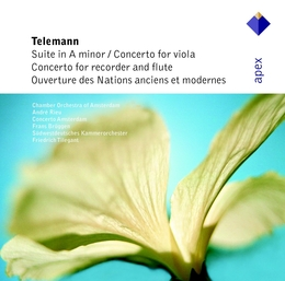 Telemann : Suite in A minor, Concertos in E minor & G major & Overture des Nations